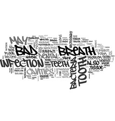 Bad breath and cavities text word cloud concept vector