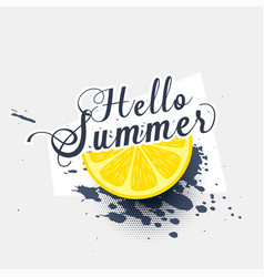 Hello summer lemon grunge splash background vector