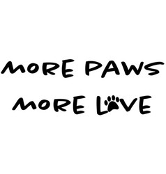 more paws love design with paw print vector image