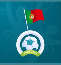 portugal flag pinned to a soccer ball european vector image
