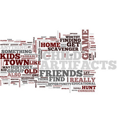 find artifacts in your home town text background vector image vector image