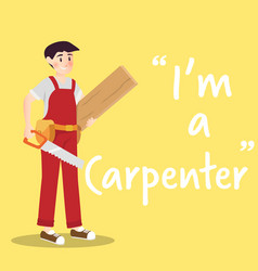 Carpenter character with saw and wood on yellow vector