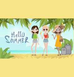 Girls on summer beach vacation concept seaside vector