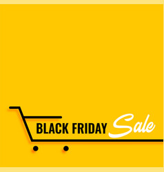 black friday sale shopping cart yellow background vector image