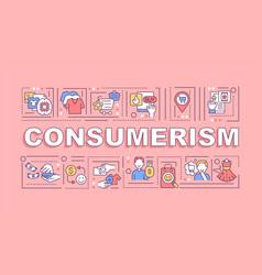 Consumerism word concepts banner vector