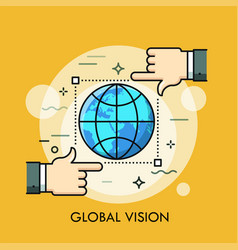 Globe inside frame selection tool and two hands vector