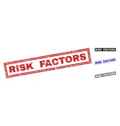 Grunge risk factors scratched rectangle stamp vector