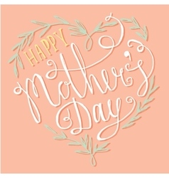 Vintage happy mothers day lettering card vector