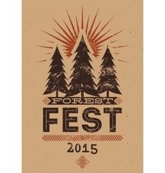 Forest Festival vintage typographic grunge poster vector image