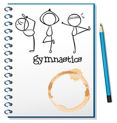 A notebook with a sketch of the three gymnasts vector image