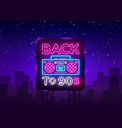 back to 90s neon poster card or invitation vector image
