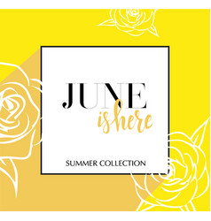 design banner with lettering june is here logo vector image