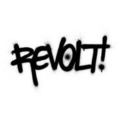 Graffiti revolt word sprayed in black over white vector