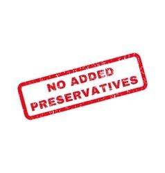 No Added Preservatives Rubber Stamp vector