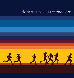 Sports people running marathon silhouettes and vector