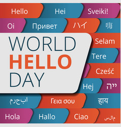 world hello day concept background cartoon style vector image
