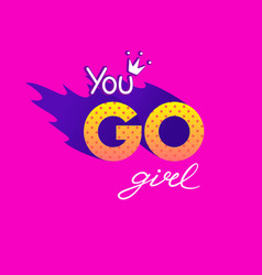you go girl vector image