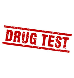 square grunge red drug test stamp vector image vector image
