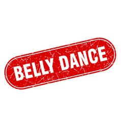 Belly dance sign belly dance grunge red stamp vector