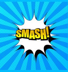 Comic book smash wording concept vector