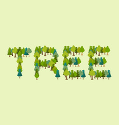 tree lettering letters from forest nature vector image