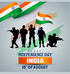 Happy independence day indian army with flag vector