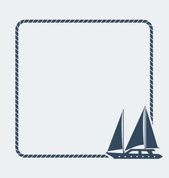 marine background sea rope frame with sailboat vector image