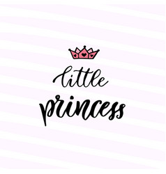 modern calligraphy little princess handwritten vector image