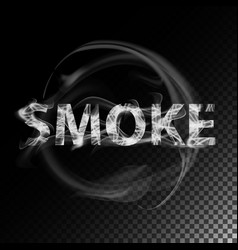 smoke text realistic cigarette smoke waves vector image vector image