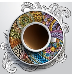 Cup of coffee and hand drawn floral ornament vector image