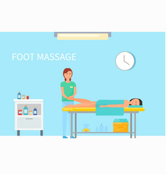 Foot massage done by expert masseuse female vector