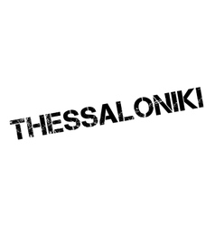 Thessaloniki rubber stamp vector image