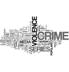 Why people love crime series text word cloud vector