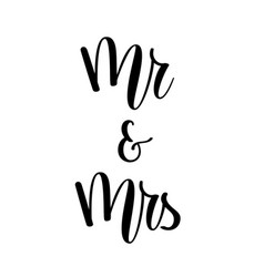 mr and mrs wedding lettering design vector image