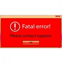 fatal error window vector image vector image