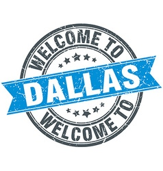 Welcome to Dallas blue round vintage stamp vector