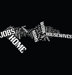 find how mom and housewives can work from home vector image vector image
