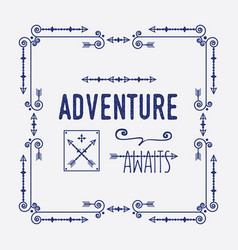 Swirl art deco square frame with adventure awaits vector