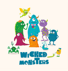Wicked monsters greeting card for kids vector