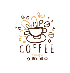 hand drawn original logo design with cup of coffee vector image
