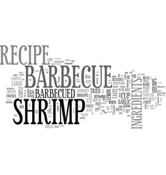 Barbecue shrimp recipe text word cloud concept vector