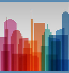 colorful transparent cityscape background modern vector image