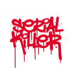 Graffiti serial killer text with leaks in red vector