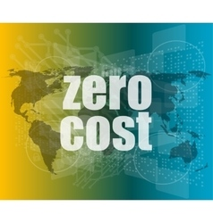 zero cost words on digital touch screen business vector image vector image
