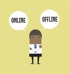 businessman with online or offline option vector image