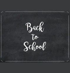 chalkboard texture background back to school vector image