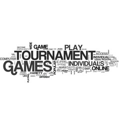 Why play tournament games text word cloud concept vector