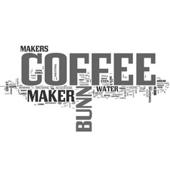 a bunn coffee maker its the best text word cloud vector image