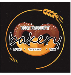 Bakery best product bread cupcakes cake oat circle vector
