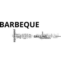 Barbeque equipment text word cloud concept vector